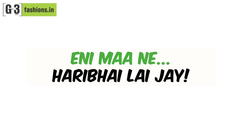 12 Most Epic Words that are said, only by a Gujju!