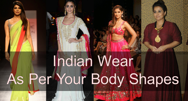 How To Dress As Per Your Body Shapes Indian Wear