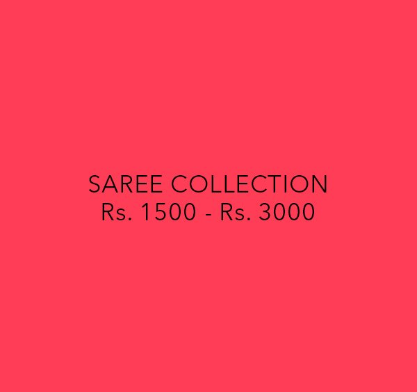 Sarees - Rs. 1500 to Rs. 3000