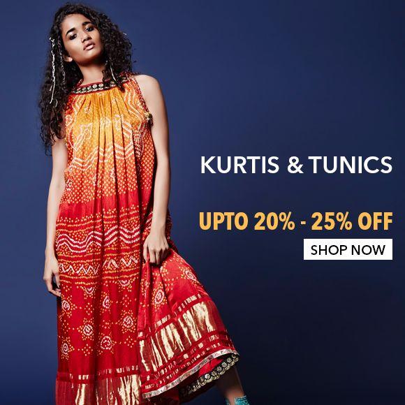 Kurtis & Tunics - Upto 20%-25% Off